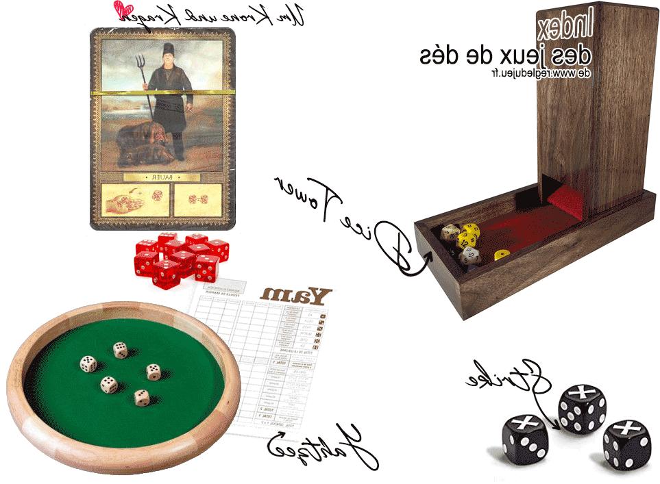 Quels sont les différents jeux de dés ?